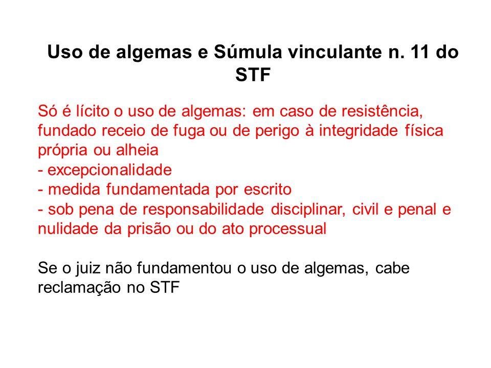 Uso de algemas e Súmula vinculante n. 11 do STF
