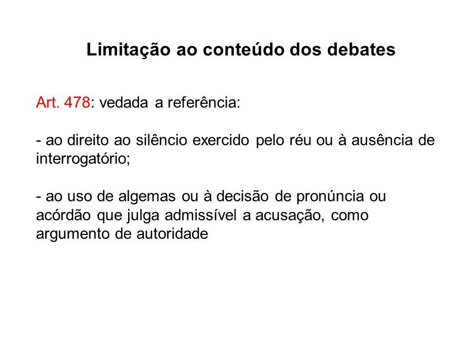 Limitação ao conteúdo dos debates