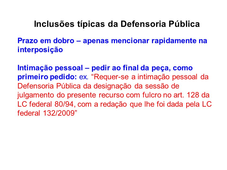 Inclusões típicas da Defensoria Pública