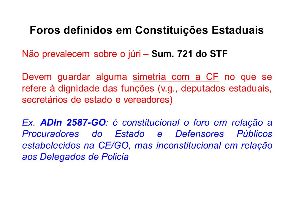 Foros definidos em Constituições Estaduais
