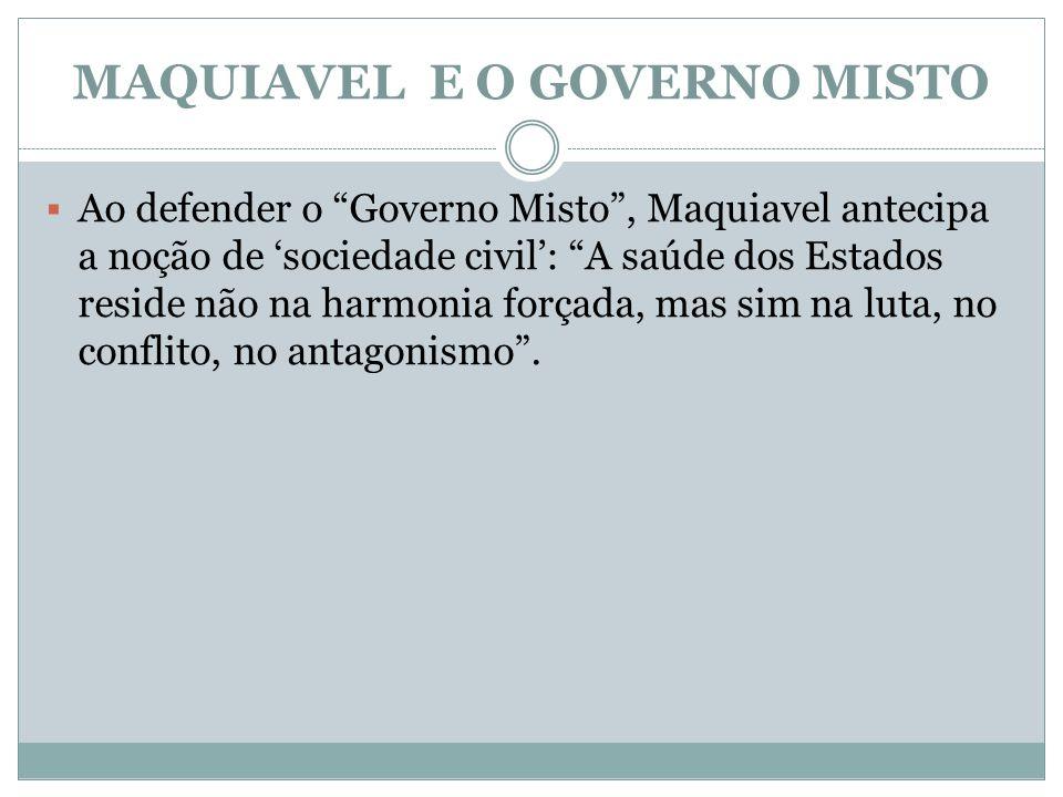 MAQUIAVEL E O GOVERNO MISTO