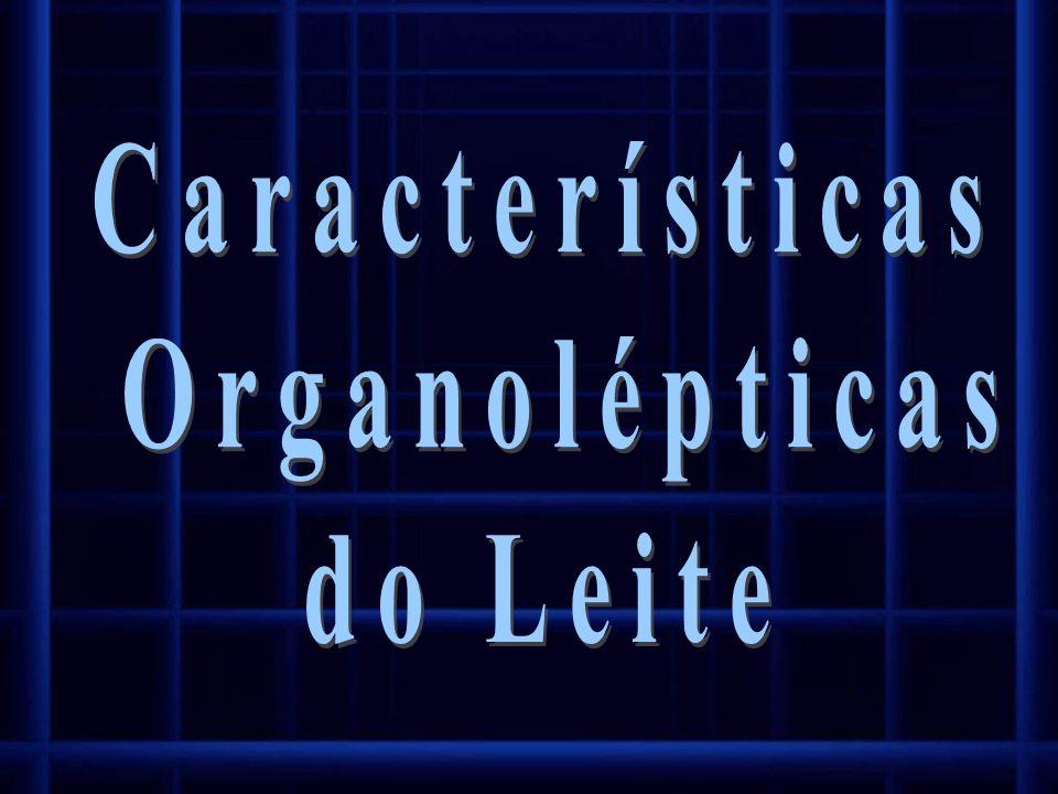 Características Organolépticas do Leite