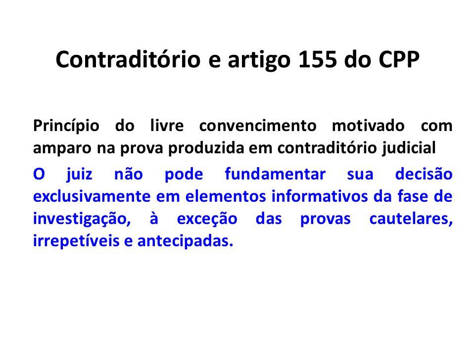 Contraditório e artigo 155 do CPP