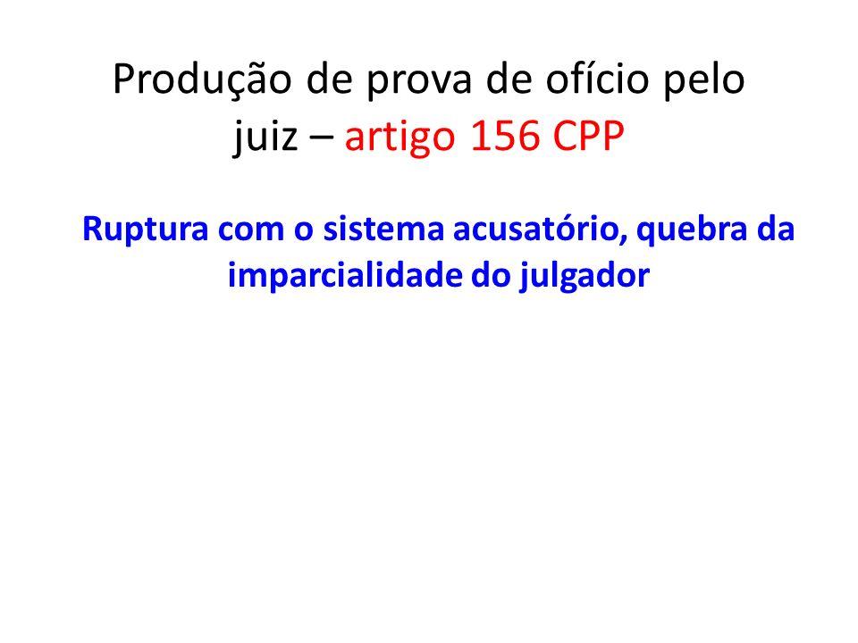 Produção de prova de ofício pelo juiz – artigo 156 CPP