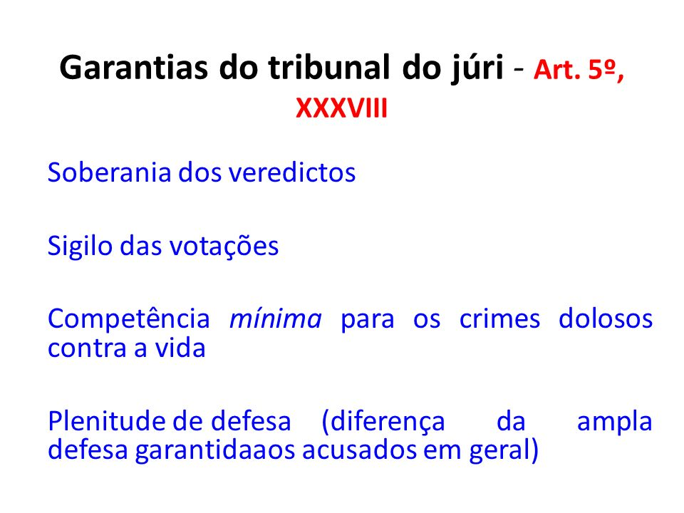 Garantias do tribunal do júri - Art. 5º, XXXVIII