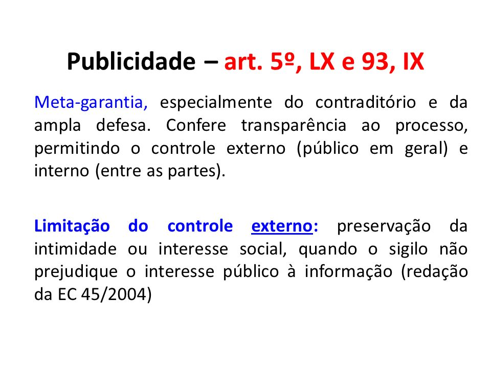 Publicidade – art. 5º, LX e 93, IX