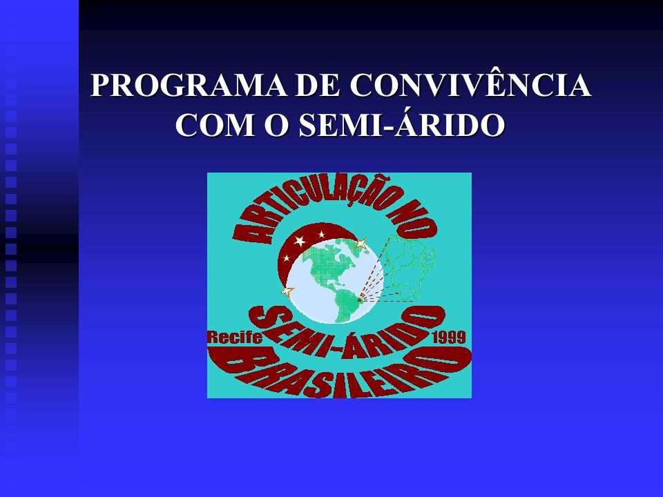 PROGRAMA DE CONVIVÊNCIA COM O SEMI-ÁRIDO