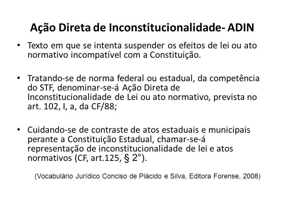 Ação Direta de Inconstitucionalidade- ADIN