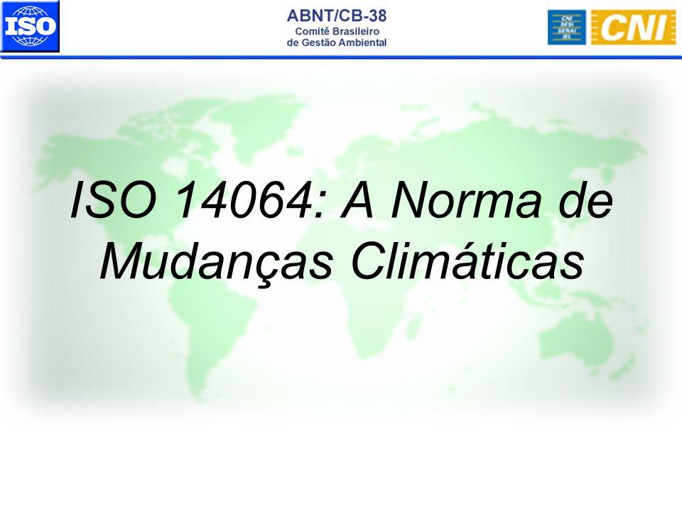 ISO 14064: A Norma de Mudanças Climáticas
