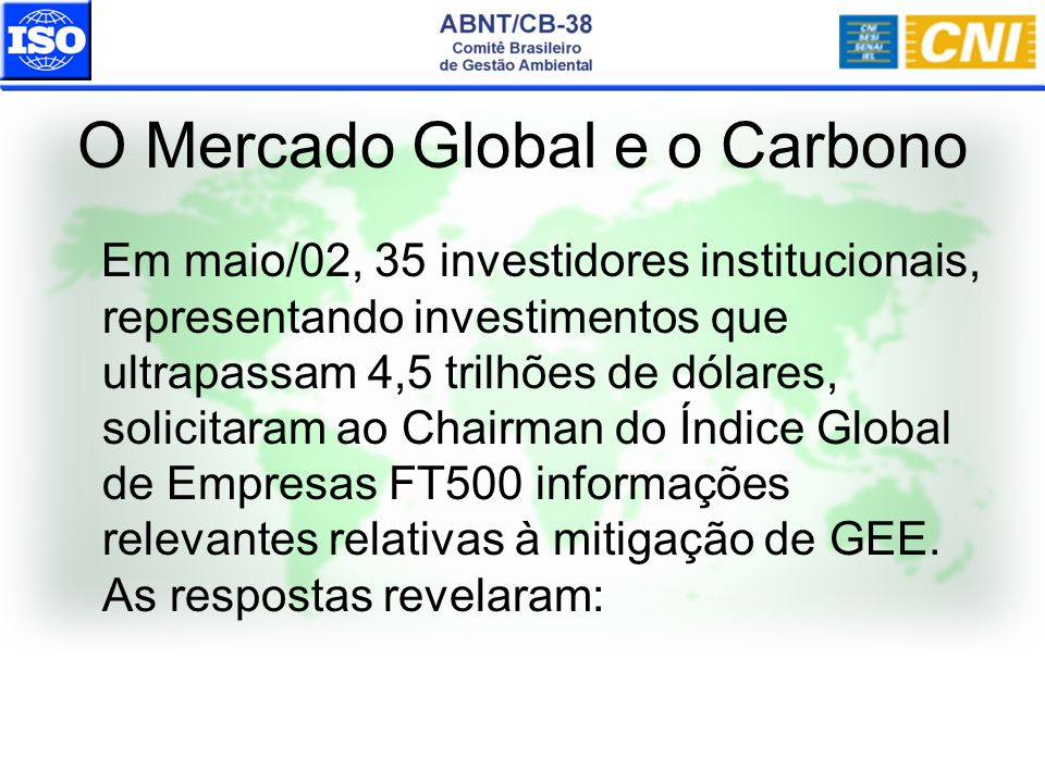 O Mercado Global e o Carbono