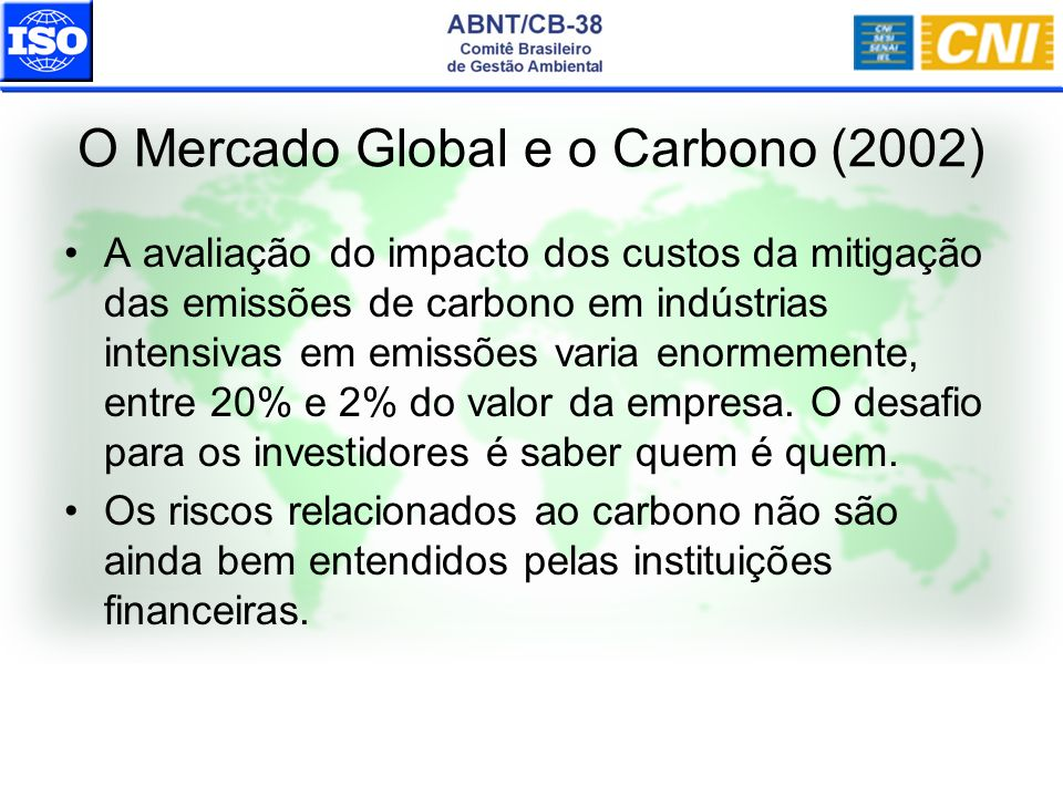 O Mercado Global e o Carbono (2002)