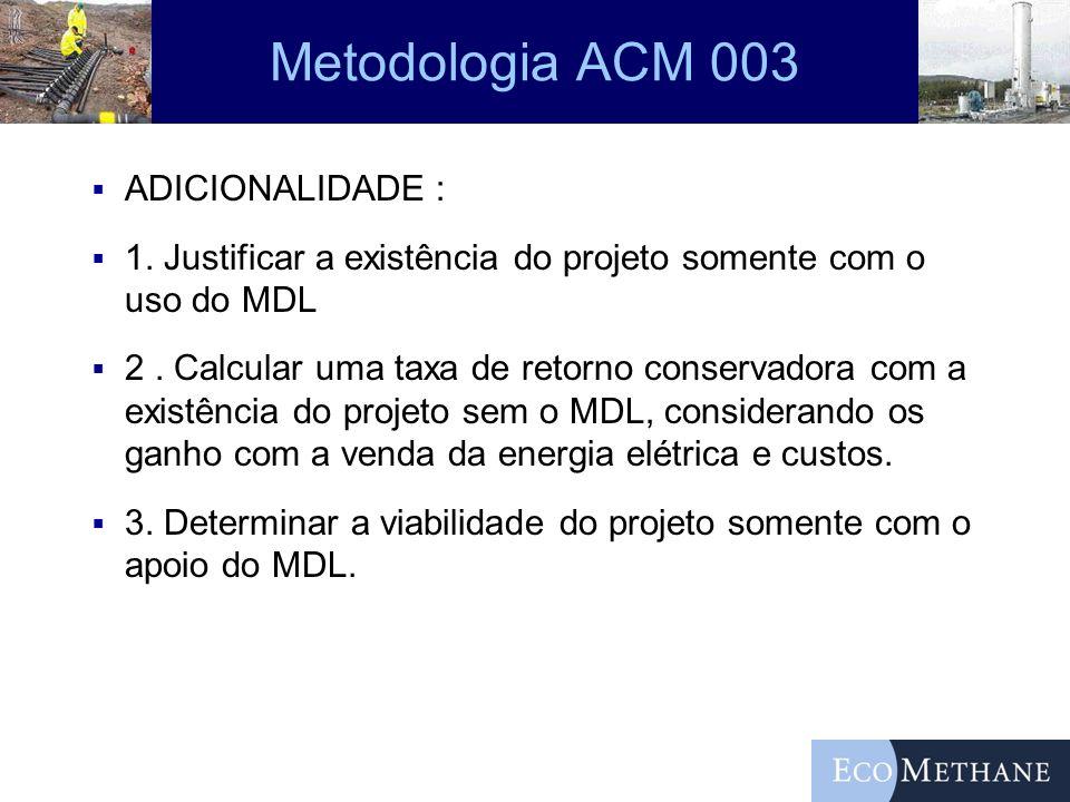 Metodologia ACM 003 ADICIONALIDADE :