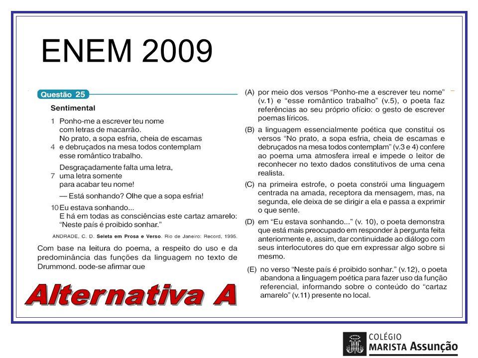 ENEM 2009 Alternativa A