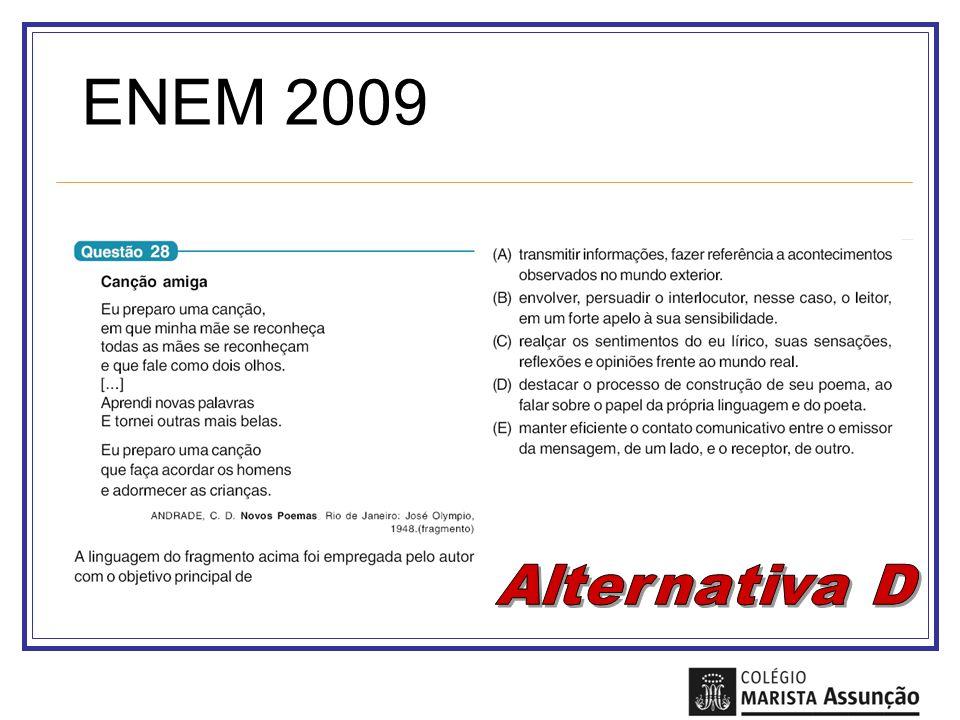 ENEM 2009 Alternativa D