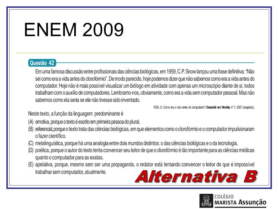 ENEM 2009 Alternativa B