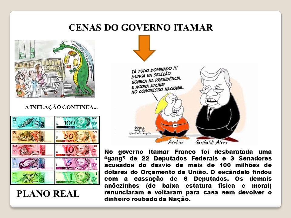 CENAS DO GOVERNO ITAMAR