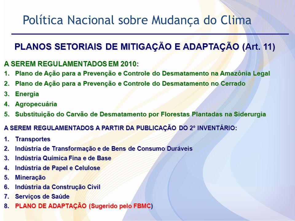 PLANOS SETORIAIS DE MITIGAÇÃO E ADAPTAÇÃO (Art. 11)