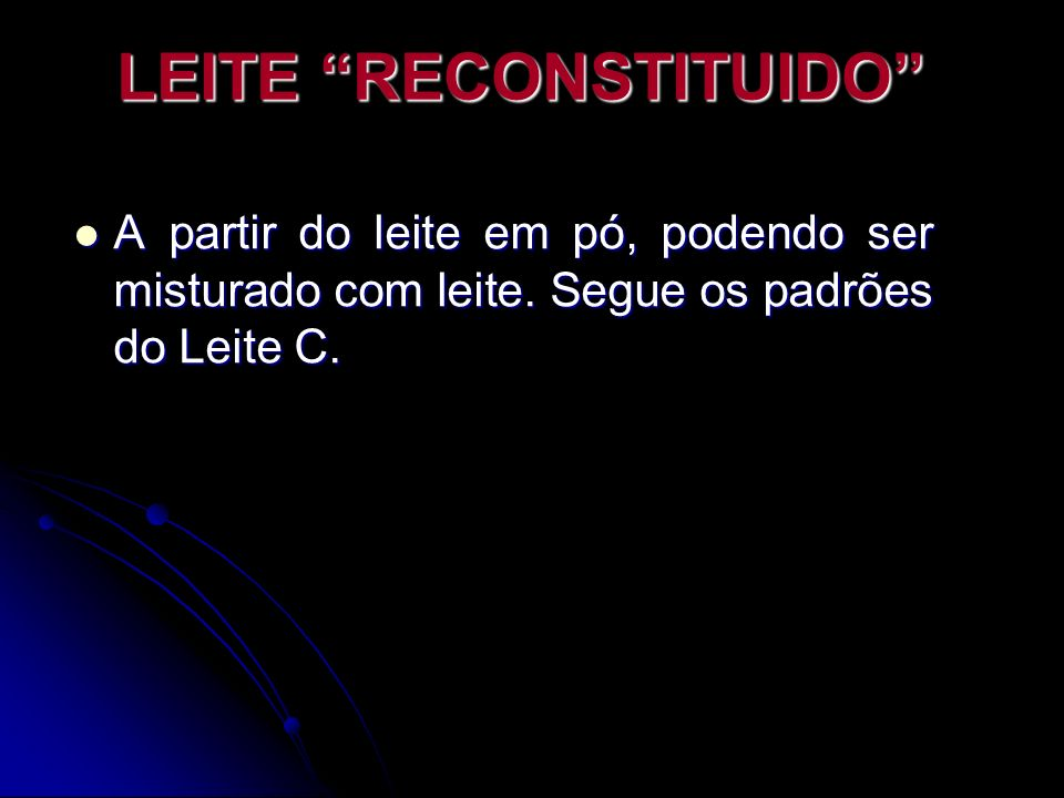 LEITE RECONSTITUIDO