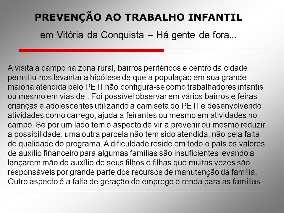 PREVENÇÃO AO TRABALHO INFANTIL