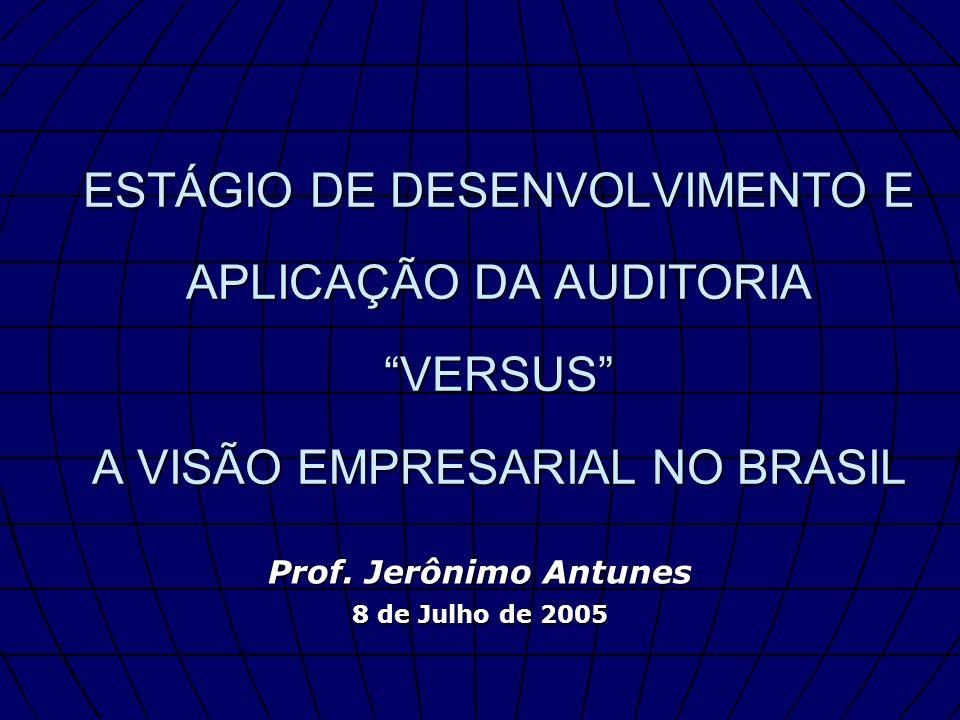 Prof. Jerônimo Antunes 8 de Julho de 2005