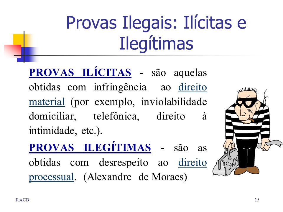 Provas Ilegais: Ilícitas e Ilegítimas