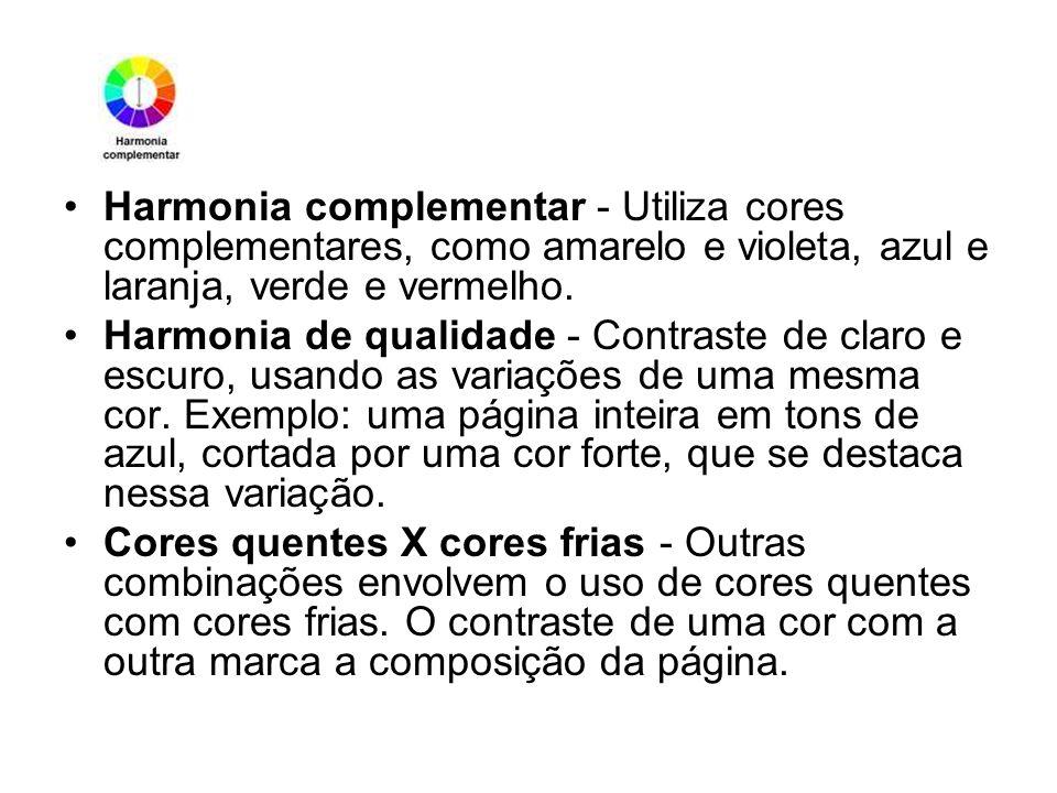 Harmonia complementar - Utiliza cores complementares, como amarelo e violeta, azul e laranja, verde e vermelho.