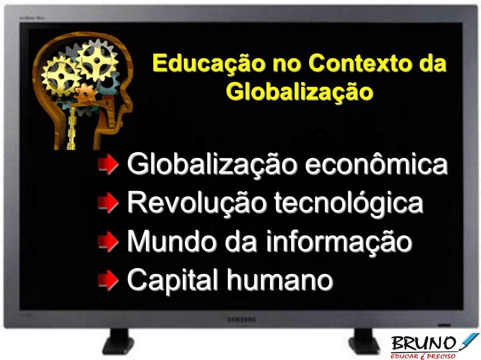 Educação no Contexto da Globalização