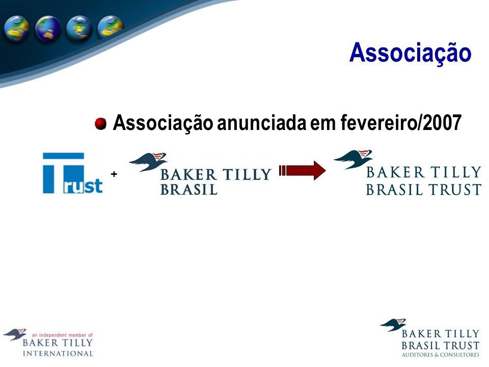 Associação Associação anunciada em fevereiro/2007 +
