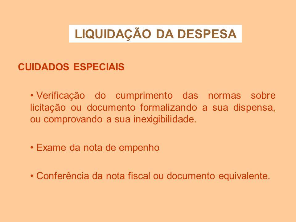 LIQUIDAÇÃO DA DESPESA CUIDADOS ESPECIAIS
