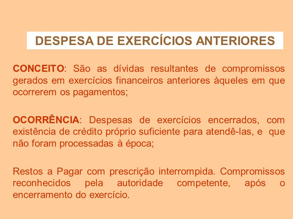 DESPESA DE EXERCÍCIOS ANTERIORES