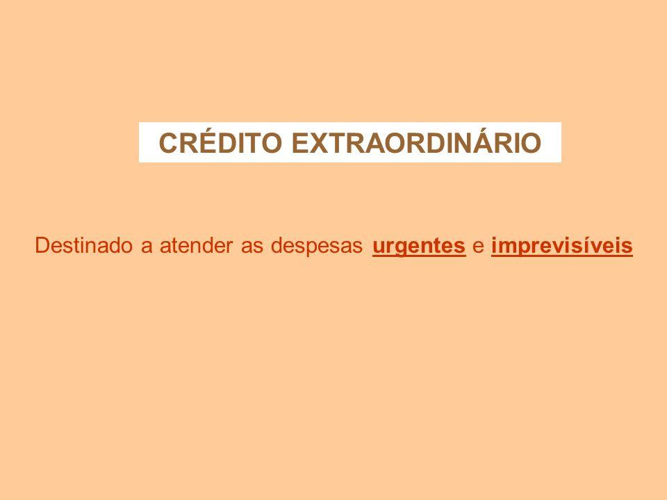CRÉDITO EXTRAORDINÁRIO
