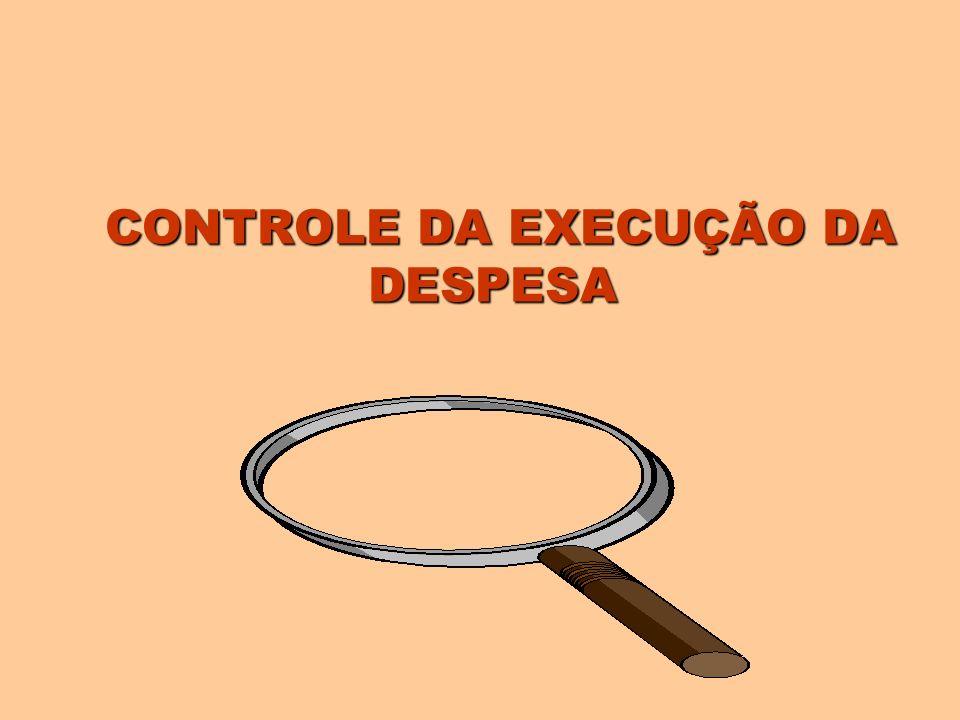 CONTROLE DA EXECUÇÃO DA DESPESA
