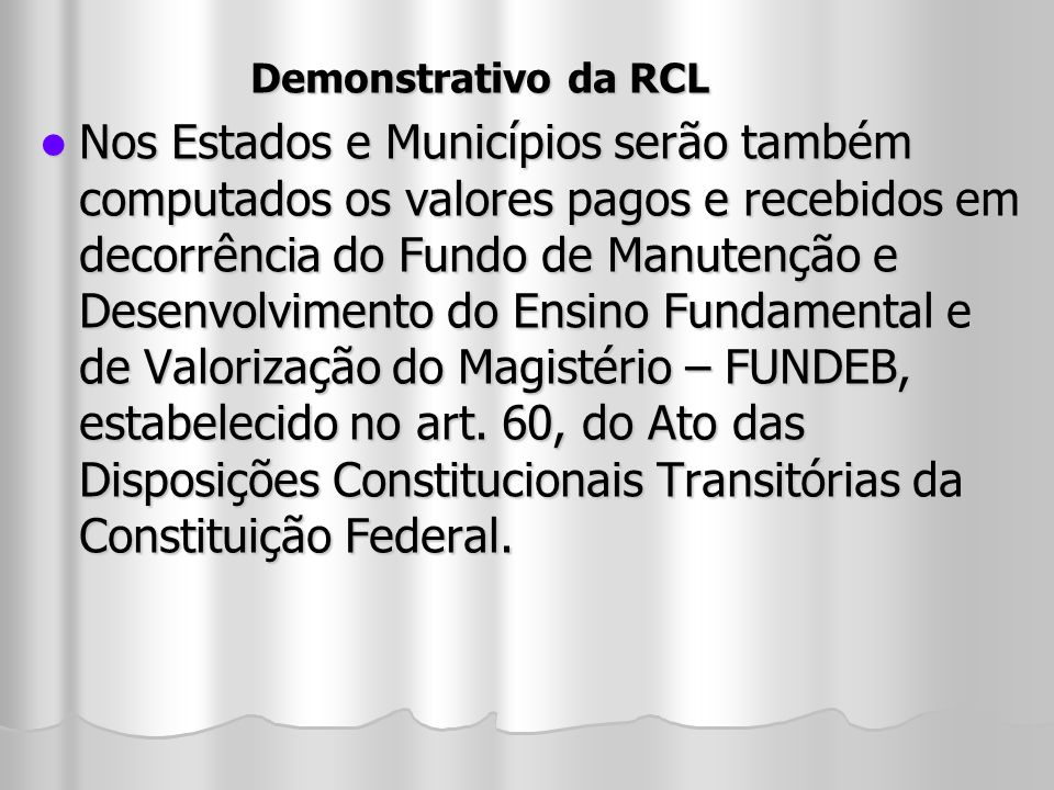 Demonstrativo da RCL