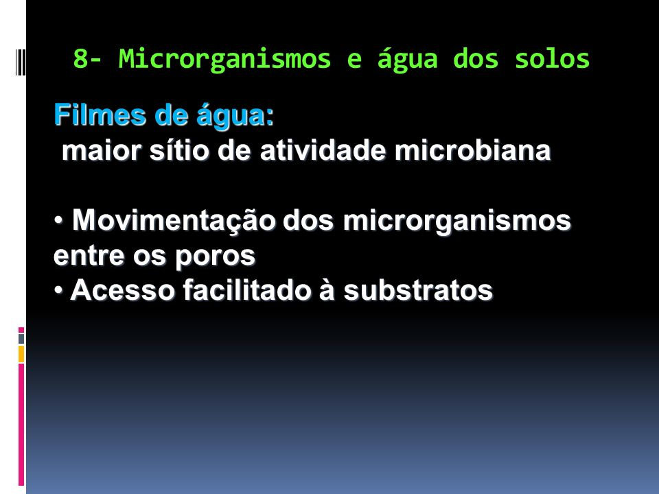 8- Microrganismos e água dos solos
