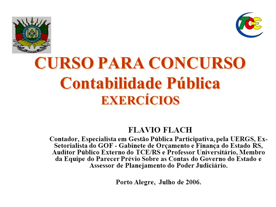 CURSO PARA CONCURSO Contabilidade Pública EXERCÍCIOS
