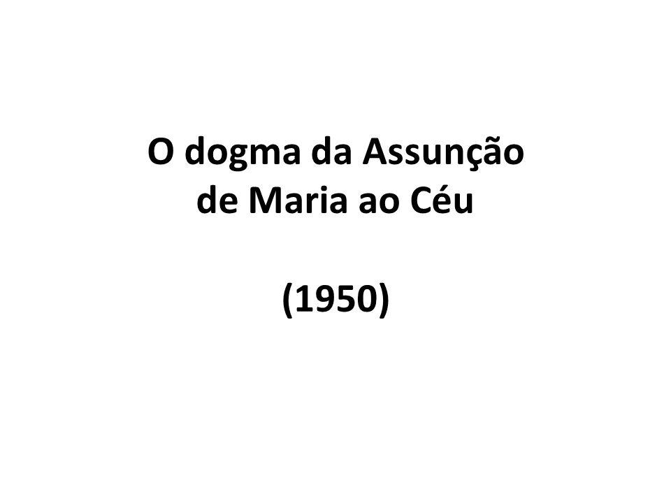 O dogma da Assunção de Maria ao Céu (1950)
