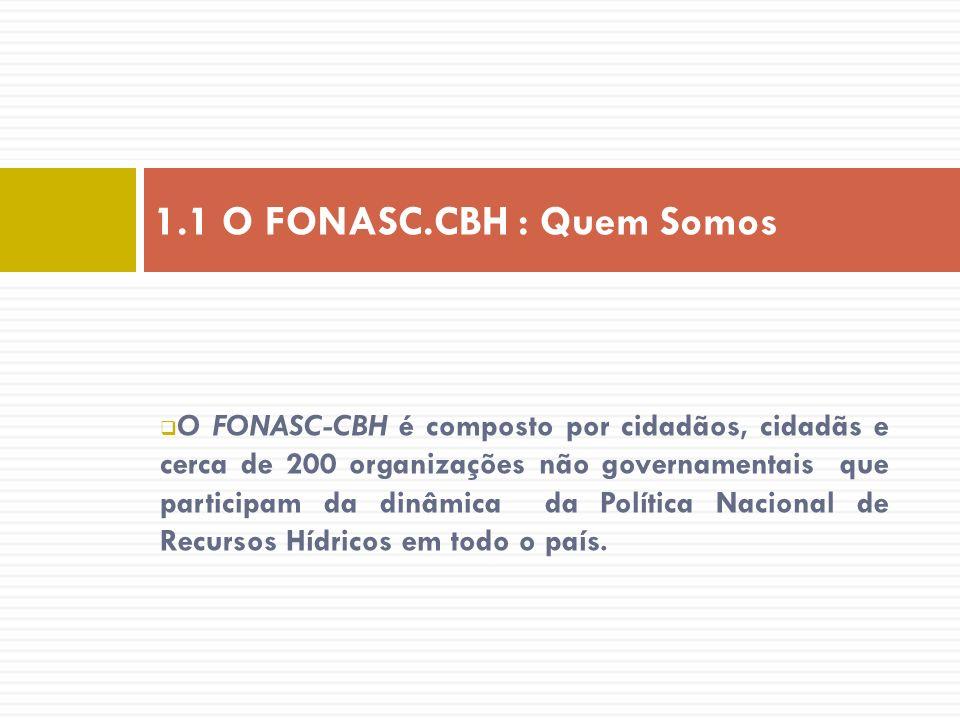 1.1 O FONASC.CBH : Quem Somos