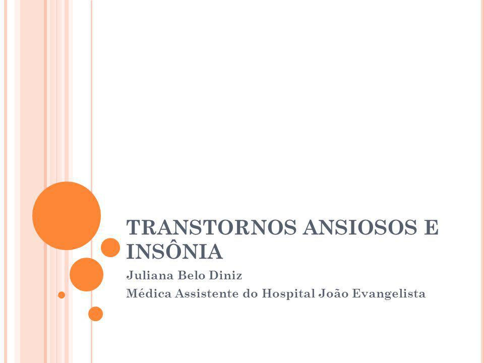 TRANSTORNOS ANSIOSOS E INSÔNIA