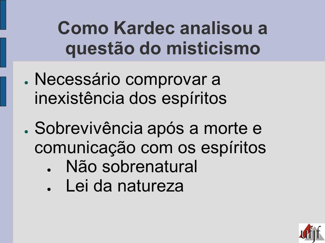 Como Kardec analisou a questão do misticismo