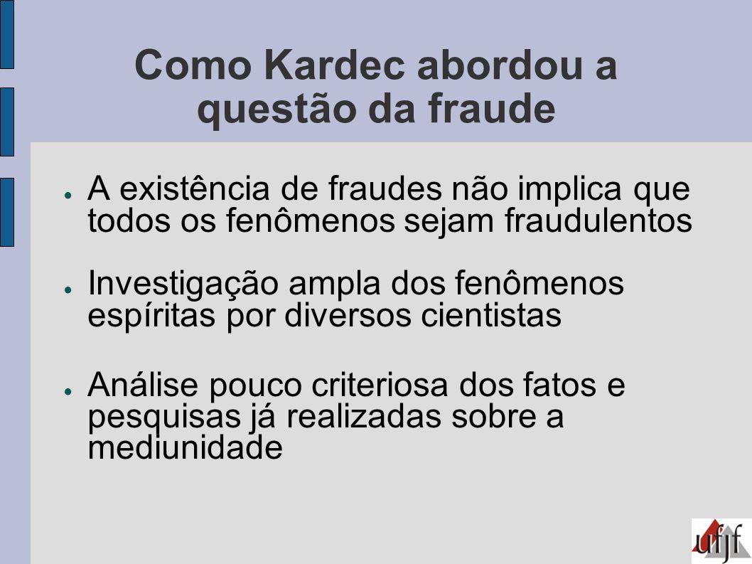 Como Kardec abordou a questão da fraude