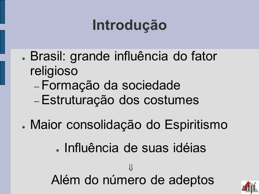 Introdução Brasil: grande influência do fator religioso