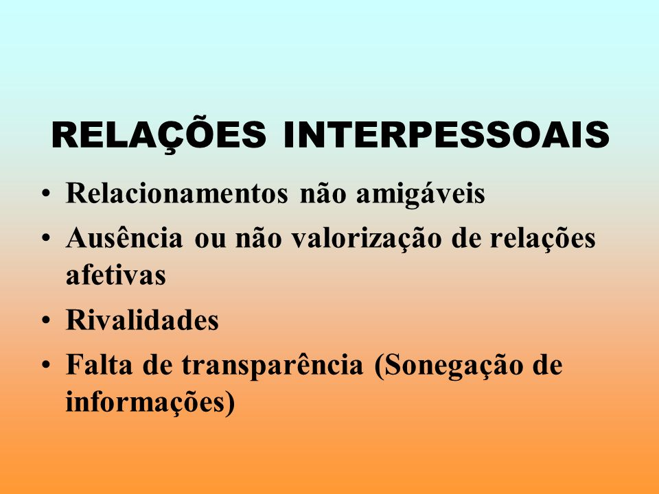 RELAÇÕES INTERPESSOAIS