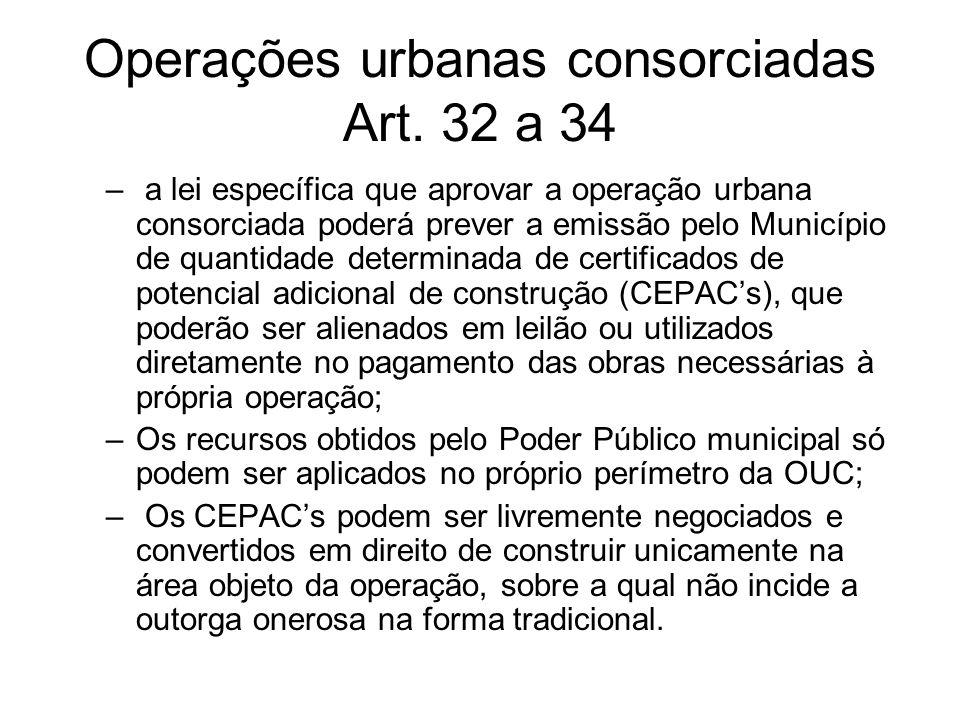 Operações urbanas consorciadas Art. 32 a 34