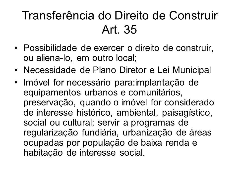 Transferência do Direito de Construir Art. 35