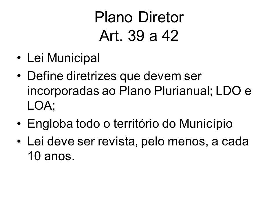 Plano Diretor Art. 39 a 42 Lei Municipal