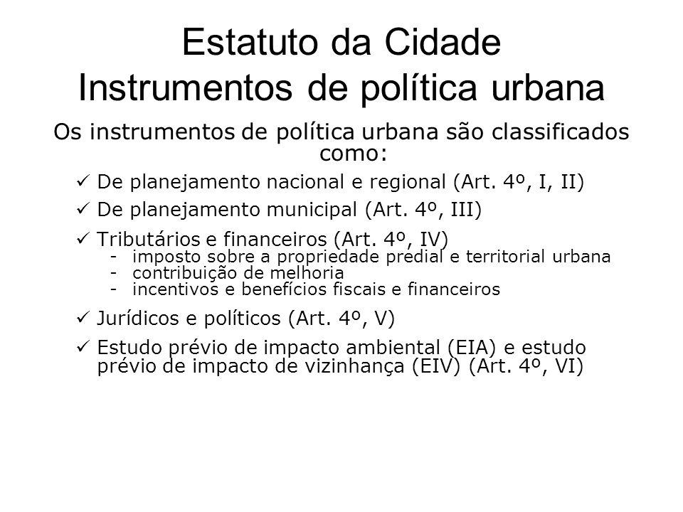 Estatuto da Cidade Instrumentos de política urbana