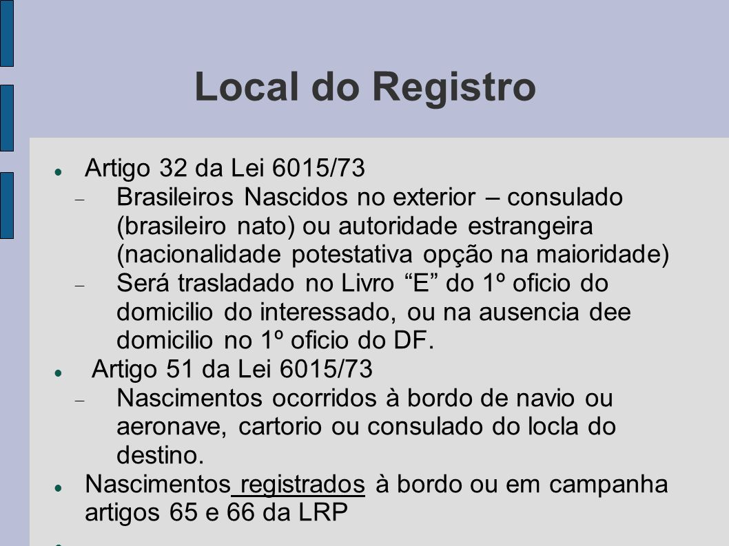 Local do Registro Artigo 32 da Lei 6015/73