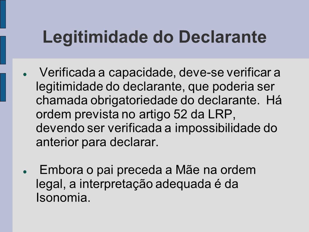 Legitimidade do Declarante