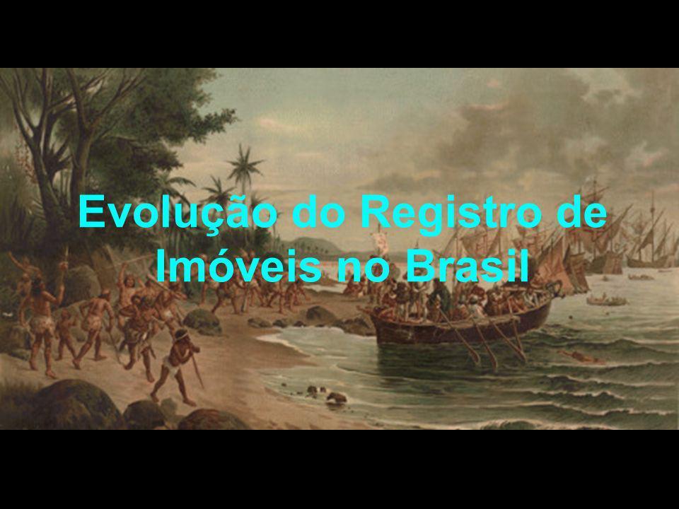 Evolução do Registro de Imóveis no Brasil