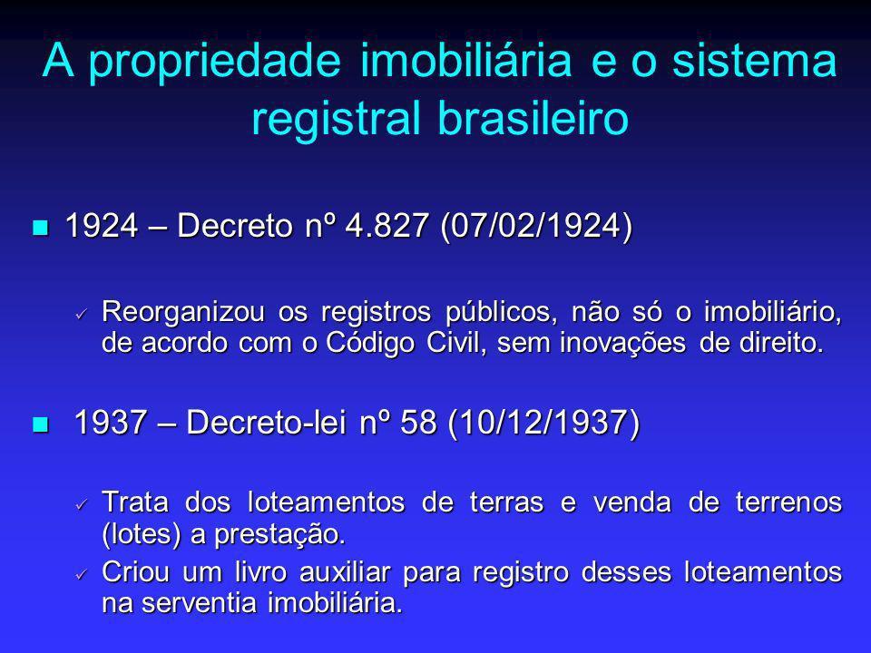 A propriedade imobiliária e o sistema registral brasileiro